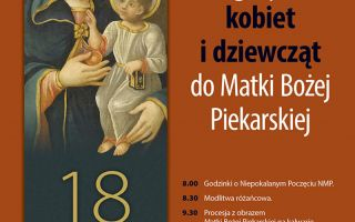 Pielgrzymka kobiet i dziewcząt do MB Piekarskiej