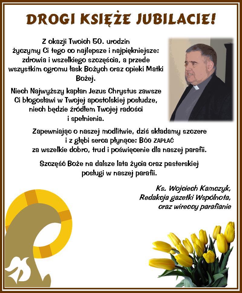 50 Urodziny Ks Proboszcza Piotra Wenzla Rzymskokatolicka